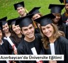 Azerbaycanda üniversite eğitimi